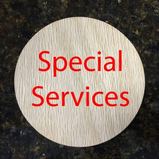 Special Services, Custom Orders and Rush Order Fees